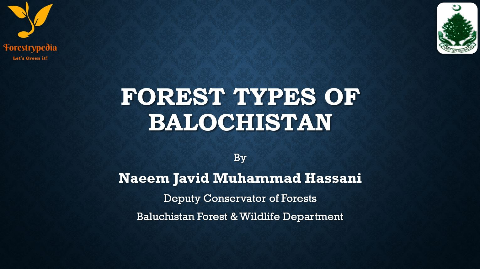 Forest Types of Balochistan (Powerpoint Presentation) - Forestrypedia